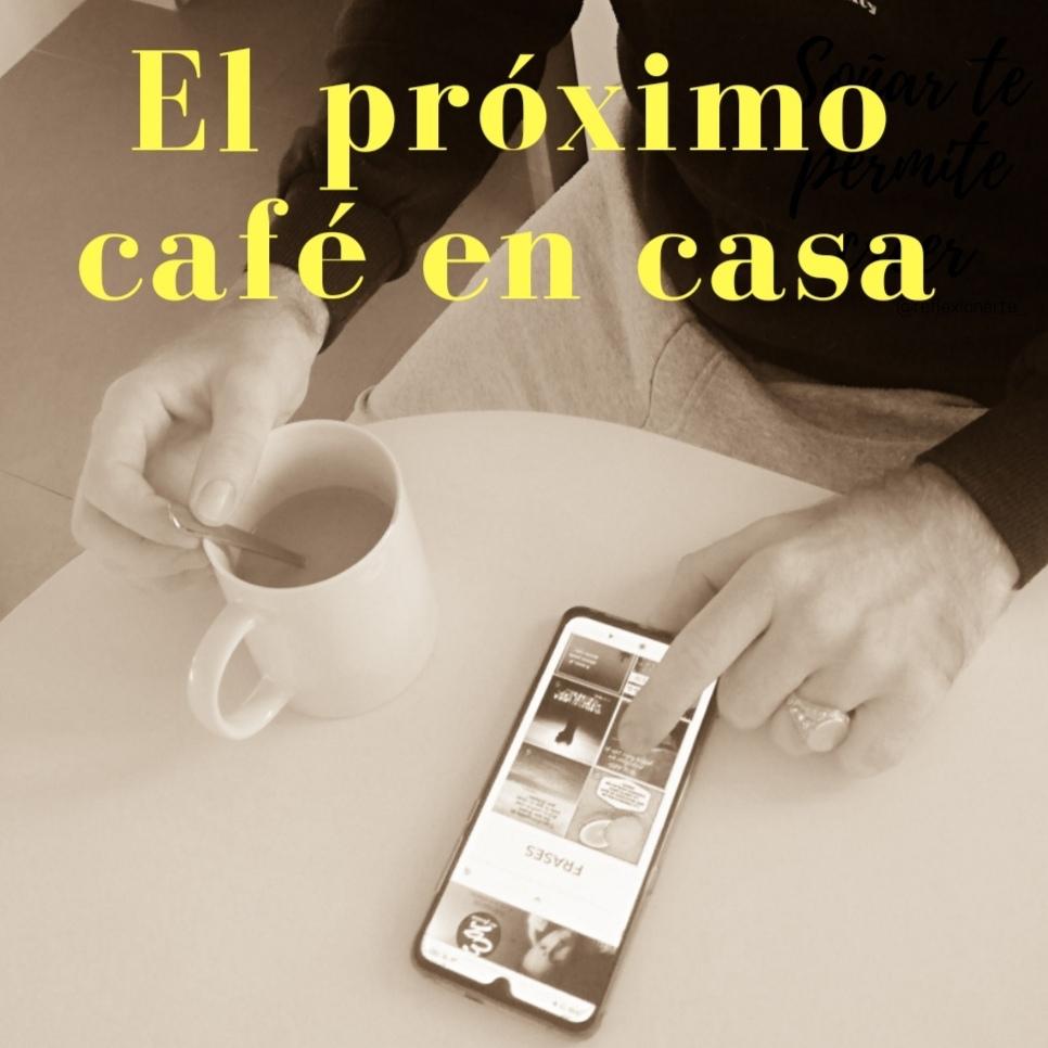 El próximo café en casa